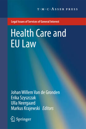 van de Gronden / Szyszczak / Neergaard | Health Care and EU Law | Buch | sack.de