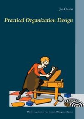 Olsson   Practical Organization Design   Buch   sack.de