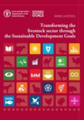 Transforming the Livestock Sector Through the Sustainable Development Goals | Buch | sack.de