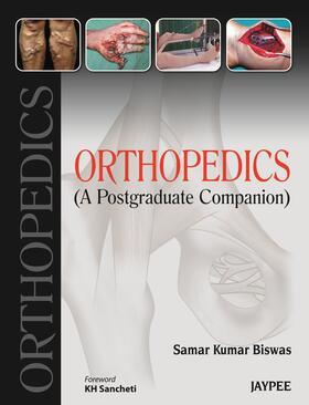 Biswas | Orthopedics: A Postgraduate Companion | Buch | sack.de