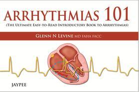 Levine   Arrhythmias 101   Buch   sack.de