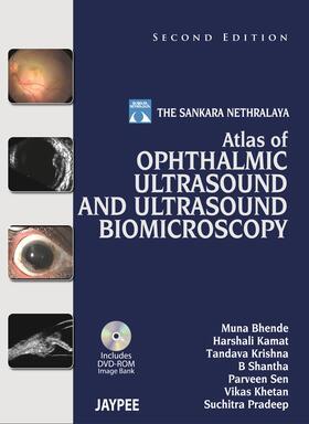 Bhende / Kamat / Krishna   Atlas of Ophthalmic Ultrasound and Ultrasound Biomicroscopy   Buch   sack.de