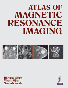 Singh / Ojha / Konde | Atlas of Magnetic Resonance Imaging | Buch | sack.de