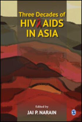 Narain | Three Decades of Hiv/AIDS in Asia | Buch | sack.de