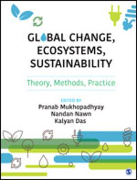 Mukhopadhyay / Nawn / Das   Global Change, Ecosystems, Sustainability   Buch   sack.de