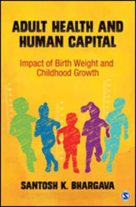 Bhargava | Adult Health and Human Capital | Buch | sack.de