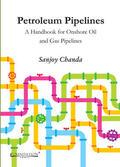 Chanda |  Petroleum Pipelines | Buch |  Sack Fachmedien