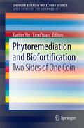 Yin / Yuan |  Phytoremediation and Biofortification | Buch |  Sack Fachmedien