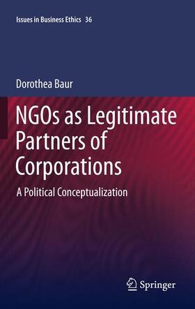 Baur | NGOs as Legitimate Partners of Corporations | Buch | sack.de