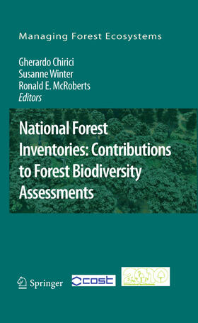 Chirici / Winter / McRoberts | National Forest Inventories: Contributions to Forest Biodiversity Assessments | Buch | Sack Fachmedien
