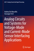 De Marcellis / Ferri Analog Circuits and Systems for Voltage-Mode and Current-Mode Sensor Interfacing Applications | Sack Fachmedien