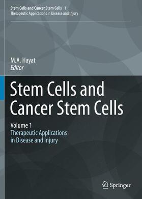 Hayat   Stem Cells and Cancer Stem Cells, Volume 1   Buch   sack.de