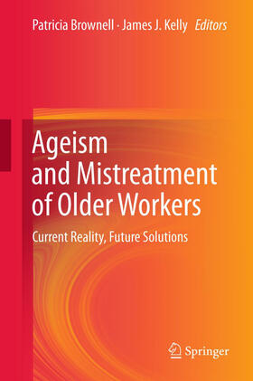 Brownell / Kelly | Ageism and Mistreatment of Older Workers | Buch | sack.de