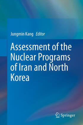 Kang | Assessment of the Nuclear Programs of Iran and North Korea | Buch | sack.de