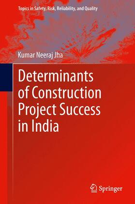 Jha | Determinants of Construction Project Success in India | Buch | sack.de