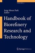 Park |  Handbook of Biorefinery Research and Technology, 3 Vol. | Buch |  Sack Fachmedien