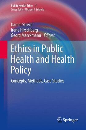 Strech / Hirschberg / Marckmann | Ethics in Public Health and Health Policy | Buch | sack.de