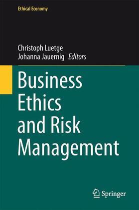 Jauernig / Luetge | Business Ethics and Risk Management | Buch | sack.de
