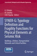 Pitilakis / Kaynia / Crowley |  SYNER-G: Typology Definition and Fragility Functions for Physical Elements at Seismic Risk | Buch |  Sack Fachmedien