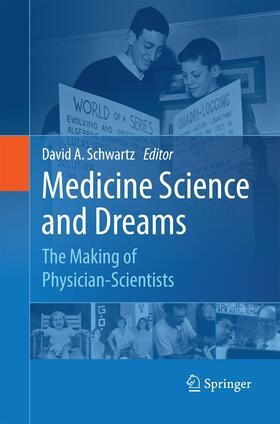Schwartz | Medicine Science and Dreams | Buch | sack.de
