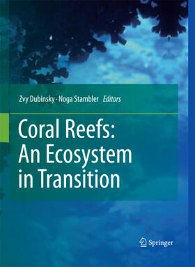 Stambler / Dubinsky   Coral Reefs: An Ecosystem in Transition   Buch   sack.de