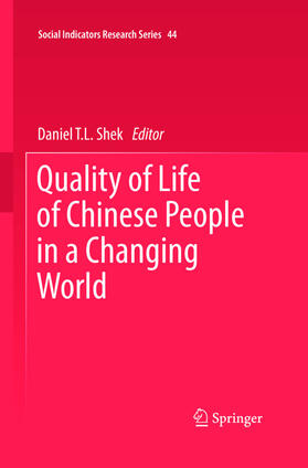 SHEK   Quality of Life of Chinese People in a Changing World   Buch   sack.de