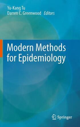 Greenwood / Tu | Modern Methods for Epidemiology | Buch | sack.de