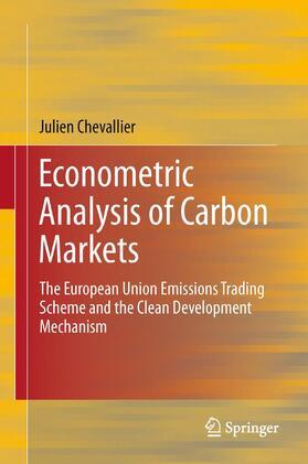 Chevallier   Econometric Analysis of Carbon Markets   Buch   sack.de