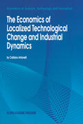 Antonelli    The Economics of Localized Technological Change and Industrial Dynamics   Buch    Sack Fachmedien