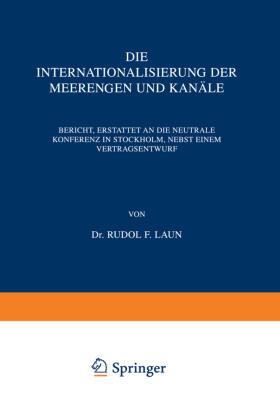 Laun   Die Internationalisierung der Meerengen und Kanäle   Buch   sack.de