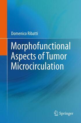 Ribatti | Morphofunctional Aspects of Tumor Microcirculation | Buch | sack.de