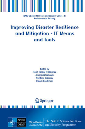 Bruderlein / Cojocaru / Kirschenbaum   Improving Disaster Resilience and Mitigation - IT Means and Tools   Buch   sack.de