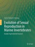 Ostrovsky    Evolution of Sexual Reproduction in Marine Invertebrates   Buch    Sack Fachmedien