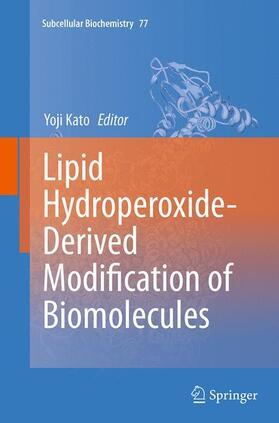 Kato | Lipid Hydroperoxide-Derived Modification of Biomolecules | Buch | sack.de