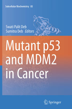 Deb / Deb   Mutant p53 and MDM2 in Cancer   Buch   sack.de