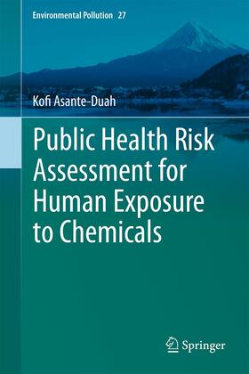 Asante-Duah | Public Health Risk Assessment for Human Exposure to Chemicals | Buch | sack.de