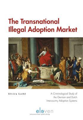 Loibl   The Transnational Illegal Adoption Market   Buch   sack.de