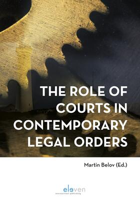 Belov | The Role of Courts in Contemporary Legal Orders | Buch | sack.de