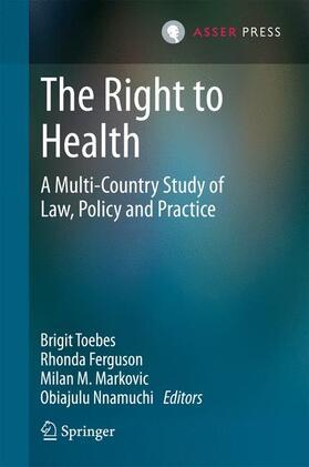Toebes / Nnamuchi / Markovic | The Right to Health | Buch | sack.de