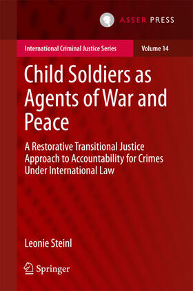 Steinl | Child Soldiers as Agents of War and Peace | Buch | sack.de