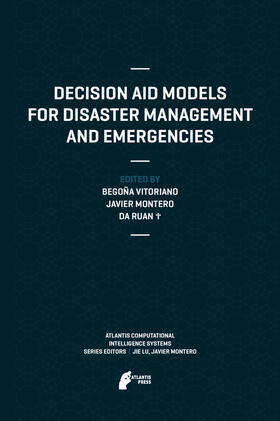 Vitoriano / Montero / Ruan | Decision Aid Models for Disaster Management and Emergencies | Buch | Sack Fachmedien