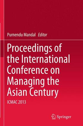 Mandal   Proceedings of the International Conference on Managing the Asian Century   Buch   sack.de