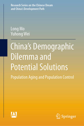 Mo / Wei | China's Demographic Dilemma and Potential Solutions | Buch | sack.de