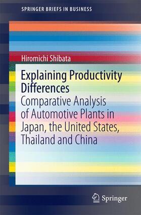 Shibata   Explaining Productivity Differences   Buch   sack.de