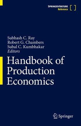 Ray / Chambers / Kumbhakar | Handbook of Production Economics | Buch | sack.de