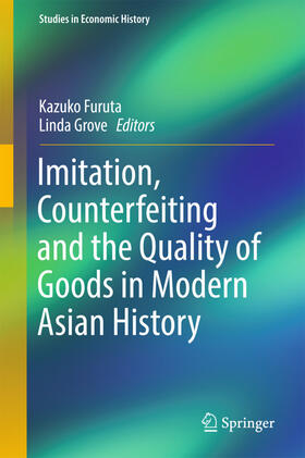 Furuta / Grove   Imitation, Counterfeiting and the Quality of Goods in Modern Asian History   Buch   sack.de
