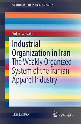 Iwasaki | Industrial Organization in Iran | Buch | sack.de