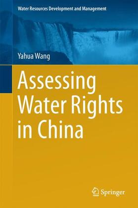 Wang | Assessing Water Rights in China | Buch | sack.de
