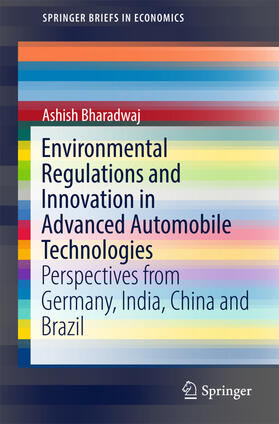 Bharadwaj | Environmental Regulations and Innovation in Advanced Automobile Technologies | Buch | sack.de