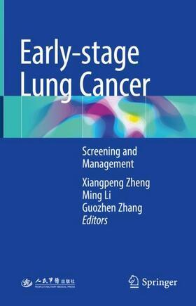 Zheng / Li / Zhang   Early-stage Lung Cancer   Buch   sack.de